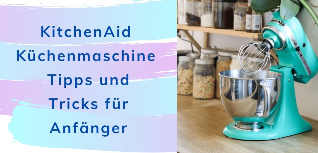 kitchenaid tipps und tricks fuer anfaenger titelbild