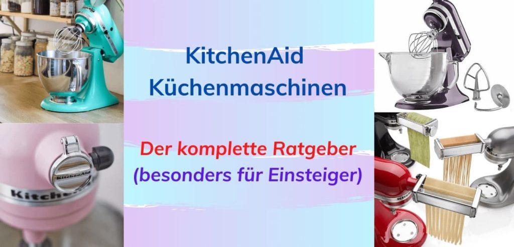 titelbild kitchenaid kuechenmaschinen thema