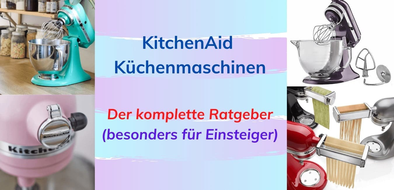 titelbild kitchenaid kuechenmaschinen thema